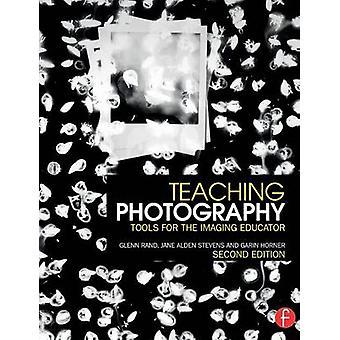 Lära fotografi verktyg för Imaging läraren av Rand & Glenn