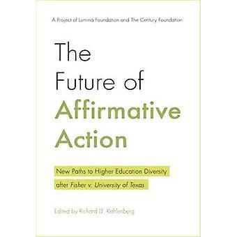 Die Zukunft der Affirmative Action - neue Wege zur Hochschulbildung Taucher