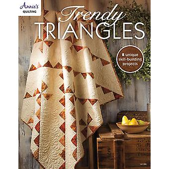 Trendy Triangles - 8 Skill Building Unique Projects by Annie's - 97815