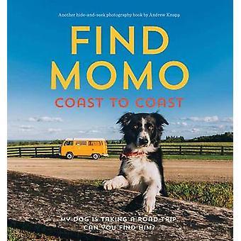 Etsi Momo Coast to Coast Andrew Knapp - 9781594747625 kirja