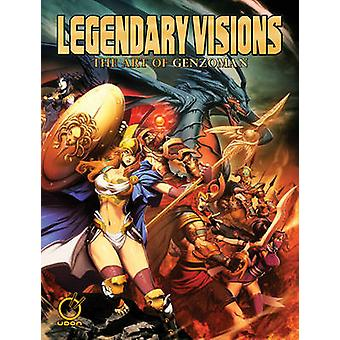 Legendary Visions - The Art of Genzoman by Gonzalo Ordonez Arias - UDO