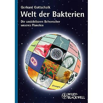 Welt Der bakteri - sterven Unsichtbaren Beherrscher Unseres Planeten door