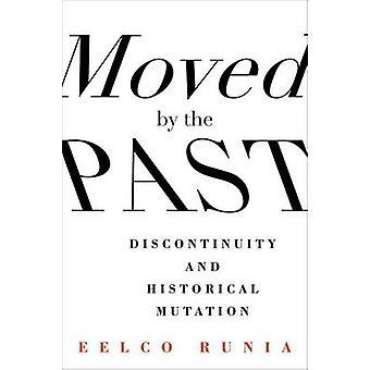 Bewegt von der Vergangenheit - Diskontinuität und historische Mutation von Eelco Run