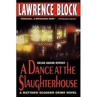 Une danse à l'abattoir: un roman policier de Matthew Scudder