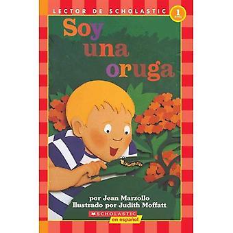 Soy una Oruga / I'm a Caterpillar (Coleccion Hola, Lector: Level 1) [Large Print]