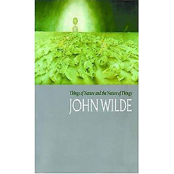 Choses de la Nature et la Nature des choses: John Wilde dans la Collection Mcclain