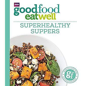 Bonne nourriture: Superhealthy soupers (bonne nourriture 101)