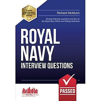 ROYAL NAVY INTERVIEW QUESTIONS - the ULTIMATE guide to passing the Royal Navy Officer & Royal Navy Rating interview...
