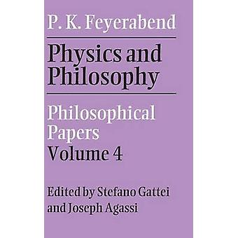 Physics and Philosophy by Paul Feyerabend
