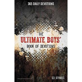 The Ultimate Boys Book of Devotions af Ed Strauss