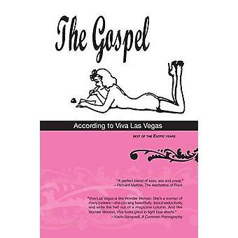 O Evangelho segundo Viva Las Vegas melhor dos anos exóticos por Las Vegas & Viva