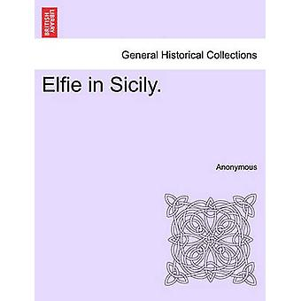 Elfie in Sicily. by Anonymous
