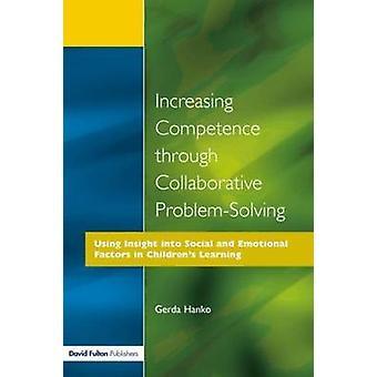Increasing Competence Through Collaborative ProblemSolving by Hanko & Gerda