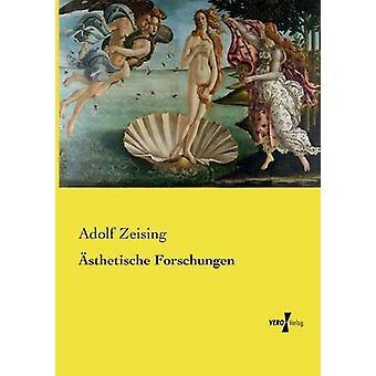 sthetische Forschungen av Zeising & Adolf