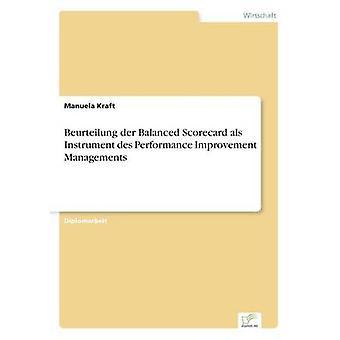 Beurteilende der ausgewogene Scorecard als Instrument des Performance-Verbesserung-Managements durch Kraft & Manuela
