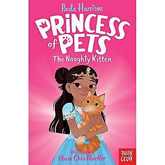 Princess of Pets: The Naughty Kitten (Princess of� Pets)