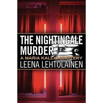 The Nightingale Murder by Leena Lehtolainen - 9781503901117 Book