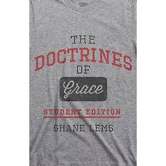 The Doctrines of Grace by Shane Lems - 9781596387409 Book