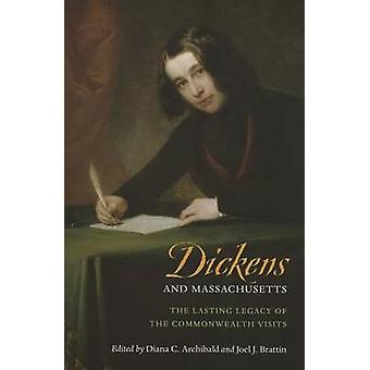 Dickens and Massachusetts - The Lasting Legacy of the Commonwealth Vis