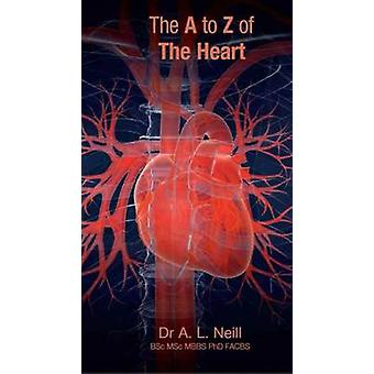The A to Z of The Heart by Amanda Neill - 9781921930164 Book