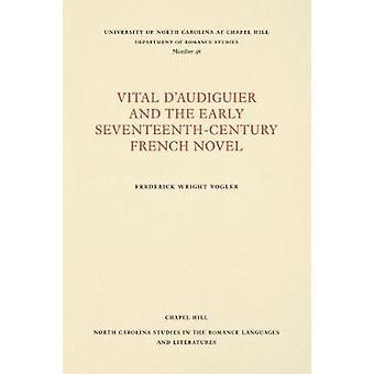 Tärkeää d'Audiguier ja varhain seitsemästoista-luvun Ranskan romaani f