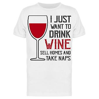 Just Want To Drink Wine Slogan Tee Men's -Image by Shutterstock