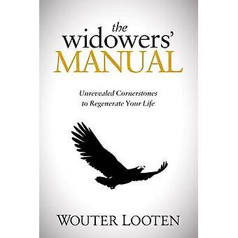 The Widowers Manual by Wouter Looten