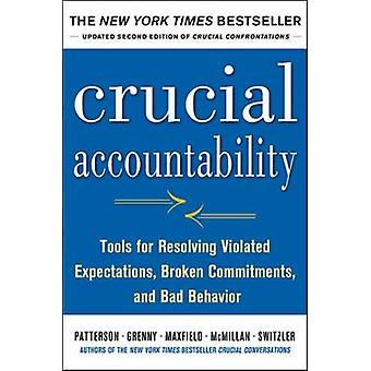 Crucial Accountability Tools for Resolving Violated Expecta by Kerry Patterson