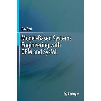 ModelBased Systems Engineering met OPM en SysML van Dori