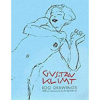 One Hundred Selected Drawings by Klimt & Gustav