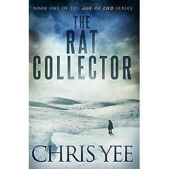 The Rat Collector by Yee & Chris