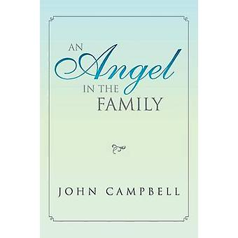 An Angel in the Family by Campbell & John