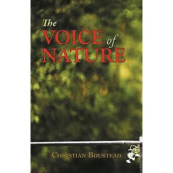 The Voice of Nature by Boustead & Christian