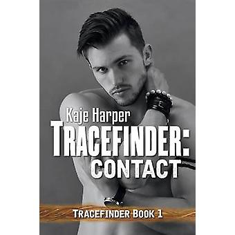Tracefinder Contact by Harper & Kaje