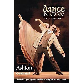 Dance Now  Ashton Celebrated. by Leonard & David