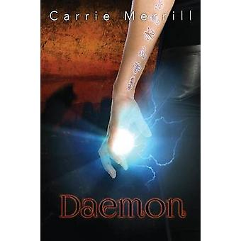 Daemon by Merrill & Carrie
