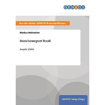 Branchenreport TextilAusgabe 22011 by Hofstetter & Markus
