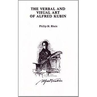 Verbal and Visual Art of Alfred Kubin Book