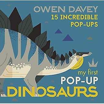 My First Pop-Up Dinosaurs - 15 Incredible Pop-Ups by Owen Davey - 9781