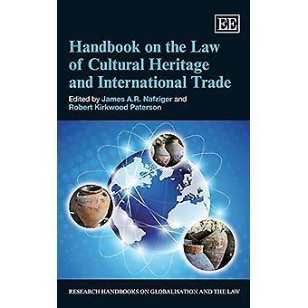 Manuel sur le droit du patrimoine culturel et du commerce international par J