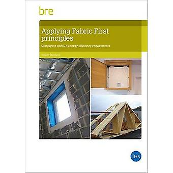 Applying Fabric First Principles to Comply with Energy Efficiency Req