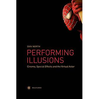 Performing Illusions by Dan North - 9781905674541 Book