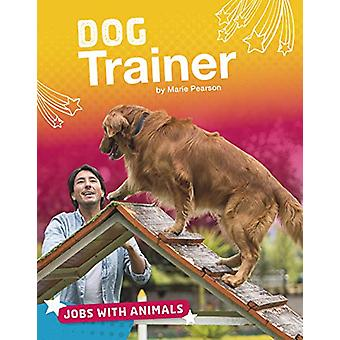 Dog Trainer by Marie Pearson - 9781474774765 Book