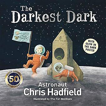 The Darkest Dark by Chris Hadfield - 9781529013610 Book