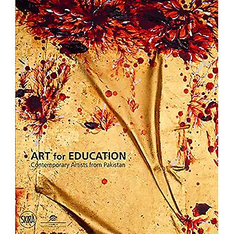 Art for Education - Contemporary Artists from Pakistan by Salima Hashm