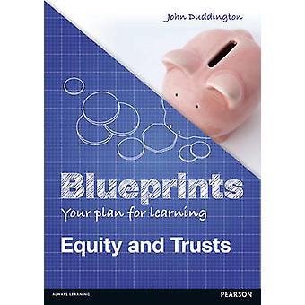 Blueprints Equity and Trusts by John Duddington