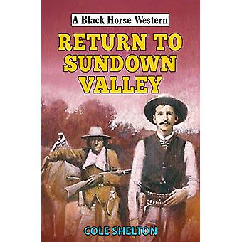 Return to Sundown Valley by Cole Shelton - 9780719830235 Book