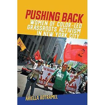 Pushing Back - Kvinnor i Color-Ledda Gräsrötter Aktivism i New York City