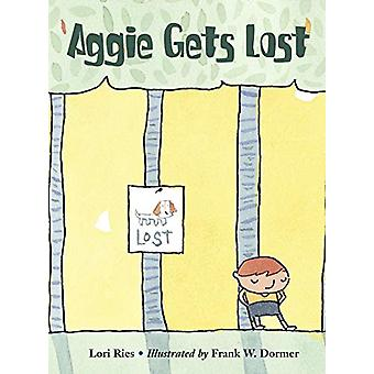 Aggie Gets Lost by Lori Ries - 9781570916342 Book