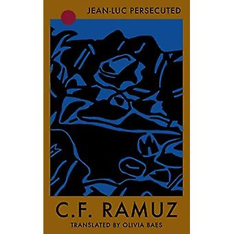 JeanLuc Persecuted by Ramuz & C.F.